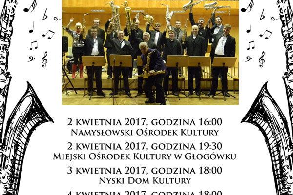 Orkiestra SAXOFONISSIMO – KWIECIEŃ 2017